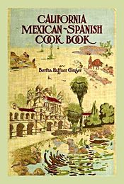 California Mexican-Spanish Cook Book 1868