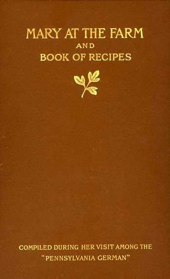 Cover of Mary at the Farm and Book of Recipes