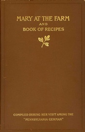 Mary at the Farm and Book of Recipes 1915