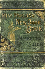 Miss Parloa's New Cook Book cover