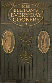 Mrs Beeton's Every Day Cookery 1912