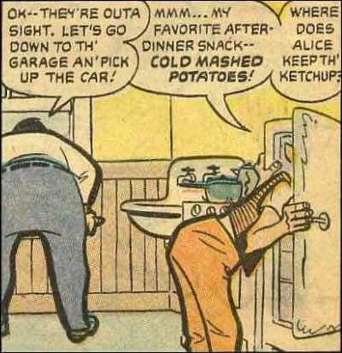 Norton Raiding the Kramden's Icebox
