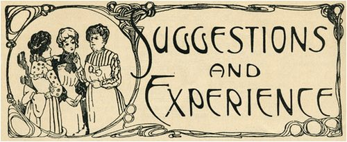 Suggestions and Experience 1908