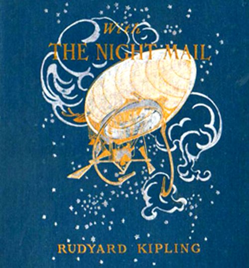 Cover of With the Night Mail by Rudyard Kipling