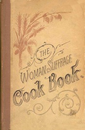 The Woman Suffrage Cook Book 1890
