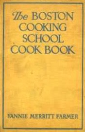 The Boston Cooking School Cook Book 1896