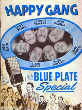 Happy Gang Blue Plate Special, circa 1945